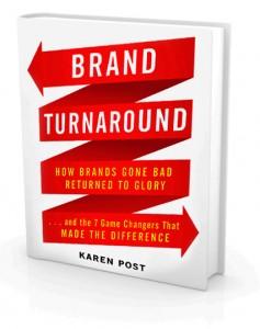 Brand Turnaround by Karen Post, branding expert