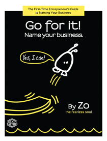 Go for it! Name your business
