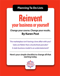 Reinvent your business or yourself